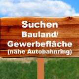 Suche Bauland/Gewerbfläche